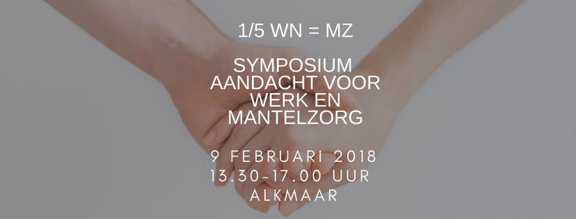 Symposium over Werk en Mantelzorg in Alkmaar